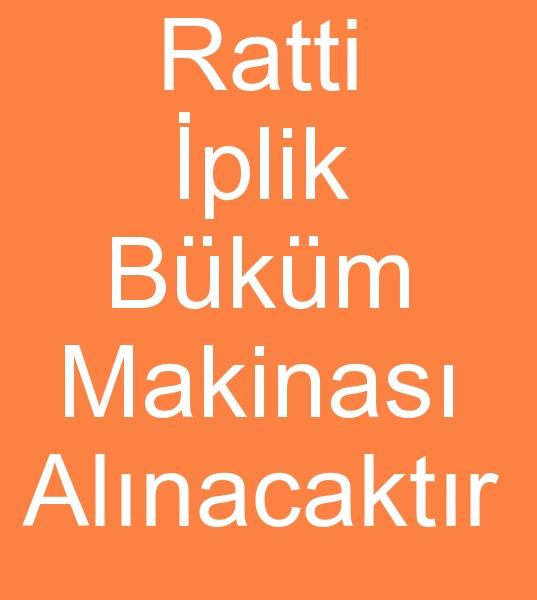 RATTÝ ÝPLÝK BÜKÜM MAKÝNASI ALINACAKTIR<br><br>140 ið,  160 ið,  180 iðRatti DT522 Ýplik büküm makinesi alýnacaktýr<br><br><br>Ratti iplik büküm makinasý arayanlar, Ratti iplik büküm makinesi arayanlar, Ratti iplik büküm makinalarý arayanlar, Ratti iplik büküm makineleri arayanlar, Ratti iplik makinasý, Ratti iplik makinesi, Ratti iplik makinalarý,  Ratti iplik makinneleri