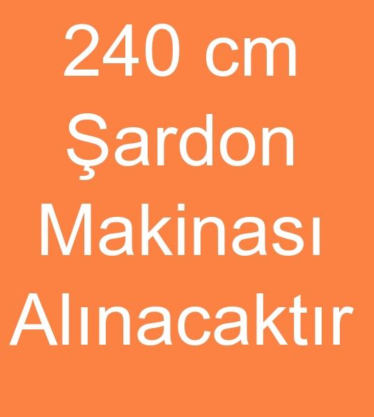 240 cm ÞARDON MAKÝNASI ALINACAKTIR<br><br>Çift tambur þardon makinasý,  240 cm Þardon makinesi,  Lafer þardon makinasý arýyorum<br><br><br>240 lafertürk þardon makinasý,  240 cm lafer türk þardon makinasý,  240 þardon makinasý,  240 cm þardon makinesi,  iki tambur þardon makinasý,  lafer þardon makinesi,  satýlýk þardon makinasý,  þardon makinalarý arayanlar,  þardon makineleri alýcýsý