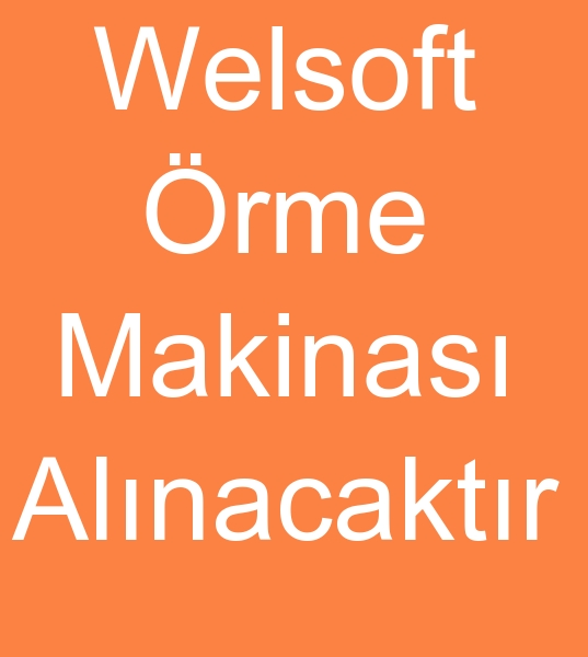 WELSOFT ÖRGÜ MAKÝNASI ALINACAKTIR<br><br>2 Adet Welsoft örgü makinesi alýnacaktýr<br><br><br>Welsoft örgü makinalarý, Welsoft örgü makineleri, Welsoft örme makinasý, Welsoft örme makinesi, Welsoft örme makinalarý, Welsoft örme makineleri, Welsoft kumaþ kumaþ örgü makinalarý, Welsoft kumaþ kumaþ örgü makineleri, Welsoft kumaþ örme makinasý, Welsoft kumaþ örme makinesi, Welsoft kumaþ örme makinalarý, Welsoft örme makineleri
