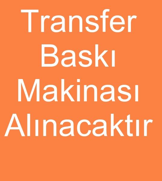 Çift kafa TRANSFER BASKI MAKÝNASI ALINACAKTIR<br><br>75x105 Çift kafa Transfer baský makinesi<br><br> 220 – 240 derecede baský yapacak<br> Transfer baský makinasý almak istiyoruz<br><br> Transfer baský makinasý satýcýlarýndan Fiyat teklifi istiyoruz<br><br><br>Transfer baský makinasý alýcýsý, Transfer baský makinesi alýcýsý, Transfer baský makinalarý alýcýsý, Transfer baský makineleri alýcýsý