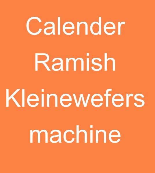Rusya'dan Ramish Kleinewefers KALENDER MAKİNESİ SATIN ALMA TALEBİ<br><br>Ramish Kleinewefers 3 Silindirli KALENDER makinası arıyorum<br><br> 3 Silindirli, 160-260 cm arası<br> iyi durumda İkinci el Kalender makinası, Satın alma talebi<br><br><br> İkinci el Kalender makinesi, İkinci el Kalender makinaları, İkinci el Kalender makineleri, Satılık kalender arayanlar, İkinci el kalender arayanlari, Satılık kalender makinası arayanlar, Satılık kalender makinesi arayanlar, Satılık kalender makinaları arayanlar, Satılık kalender makineleri arayanlar