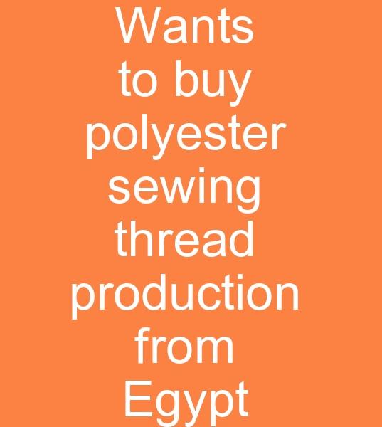 MISIRDAN DÝKÝÞ ÝPLÝÐÝ ALINACAKTIR<br><br>www.tekstilportal.com üyemiz Mýsýrdan Polyester dikiþ ipliði istiyor<br><br>Mýsýrda (Kesik elyaf dikiþ ipliði) polyester dikiþ ipliði üreticilerinden<BR><BR>Mýsýrdan Dikiþ ipliði ithalatçýlarýndan<br>ve Serbest bölgelerden<br><br> 42S2 Polyester dikiþ ipliði<br> 22S2 Polyester dikiþ ipliði<br> 60s2 Polyester dikiþ ipliði alýnacaktýr<br><br>Renkli ve beyaz 5000 Metre Bobin ve Kiloluk Polyester dikiþ ipliði için fiyat teklifi istiyoruz<br><br>Kaboçya menþeili Dikiþ iplikleri ilede ilgilenebiliriz<br><br><br>Polyester dikiþ ipliði alýcýsý,  Kesik elyaf dikiþ ipliði alýcýsý,  Polyester dikiþ iplikleri ithalatçýsý,  Kesik elyaf dikiþ iplikleri ithalatçýsý