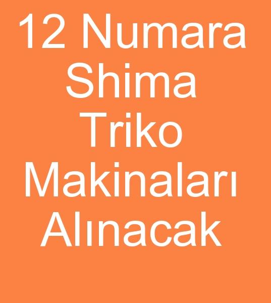 12 gg SHÝMA TRÝKO ÖRGÜ MAKÝNELERÝ ALINACAKTIR   0 506 909 54 19<br><br>3 Adet 12 gg Shima SFC Triko örgü makinasý alýnacaktýr<BR><BR><BR>12 gg Shima SFC Triko makinasý,  12 gg Shima SFC Triko makinesi,  12 gg Shima SFC Triko makinalarý,  12 gg Shima SFC Triko makineleri,  12 gg Shima Triko makinasý,  12 gg Shima Triko makinesi,  12 gg Shima Triko makinalarý,  12 gg Shima Triko makineleri,