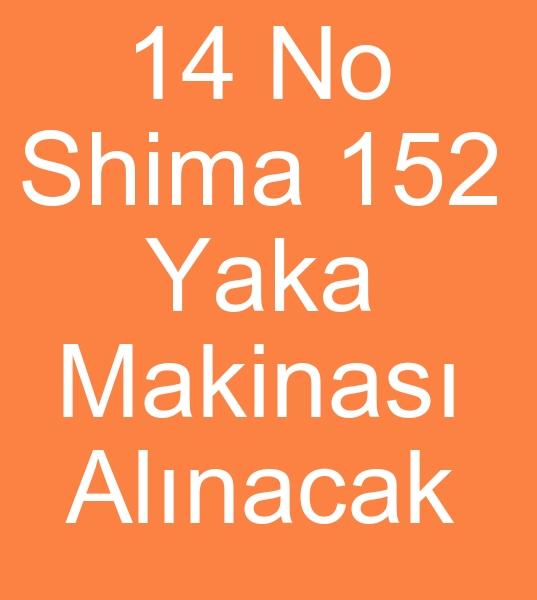 14 Numara SHÝMA TRÝKO YAKA MAKÝNALARI ALINACAKTIR<br><br>2 Adet 14 Numara SHÝMA 152 Triko yaka dokuma makinalarý alýnacaktýr<BR><BR><BR>14 No Shima triko yaka makinalarý alýcýsý, 14 No Shima triko yaka makineleri arayanlar, 14 No Shima triko yaka makinasý arayanlar, 14 No Shima triko yaka makinesi arayanlar, 14 No Shima 152 triko yaka makinalarý alýcýsý, 14 No Shima 152 triko yaka makineleri arayanlar, 14 No Shima 152 triko yaka makinasý arayanlar, 14 No Shima 152 triko yaka makinesi arayanlar, 14 No Shima 152 yaka makinalarý alýcýsý, 14 No Shima 152 yaka makineleri arayanlar, 14 No Shima 152 yaka makinasý arayanlar, 14 No Shima 152 yaka makinesi arayanlar,