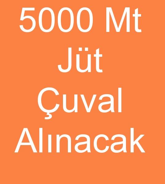 5000MT. RULO JÜT ÇUVAL ALINACAKTIR<br><br>200mt.lik toplar halinde 55cm geniþlik; 5000- 6000mt. pp çuval alýnacaktýr. polipropilen rulo çuval alýmýmýz sürekli olacaktýr.<br><br><br>Rulo jüt çuval müþterisi, Rulo çuval toptan müþterileri, Rulo  Pp çuval satýn almacýsý, Toptan pp Rulo çuval müþterileri, Rulo Polipropilen Çuval kumaþý alýcýsý, Polipropilen Rulo çuval müþterisi, Rulo jüt çuval kumaþý müþterisi, Jüt rulo çuval kumaþý alýcýsý, Toptan PP çuval kumaþlarý alýcýsý, Rulo poliprpilen kumaþ alýcýsý