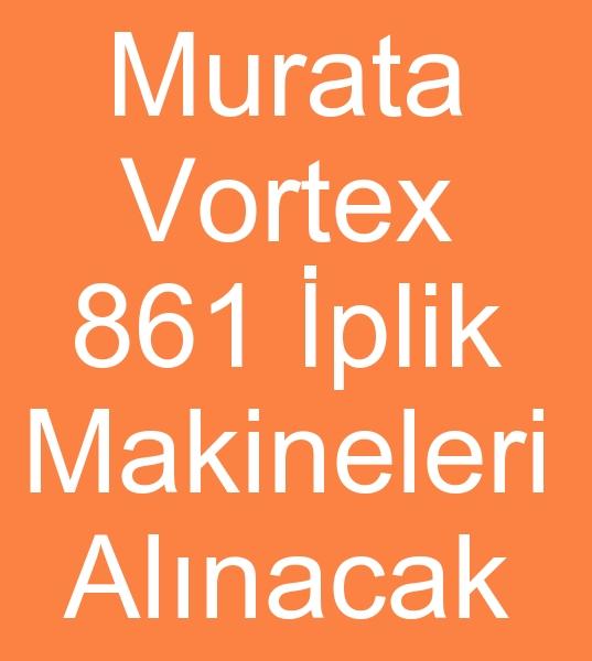 MURATA VORTEX ve SCHLAFHORST İPLİK EĞİRME MAKİNALARI ALINACAKTIR 0 536 509 11 89 Whatsapp<br><br>İstanbula gelmiş olan Pakistanlı İplik makinaları satın almacısı için<br><br>Murata Vortex 861 İplik büküm makinaları<br>Murata Vortex 870 İplik büküm makineleri<br>Ve<br>autocoro Schlafhorst igo.8. ıgo. 9.se11. se12.Se. 9 İplik büküm makineleri arıyoruz<br><br><br>Murata Vortex 861 İplik büküm makineleri arayanlar, Murata Vortex 861 İplik makineleri, Murata Vortex 870 İplik büküm makineleri, Murata Vortex 870 İplik makinaları alıcısı,  Satılık Autocoro Schlafhorst iplik makinaları arayanlar, Satılık Autocoro Schlafhorst iplik büküm makineleri arayanlar, Murata iplik büküm makinaları, Schlafhorst iplik büküm makineleri