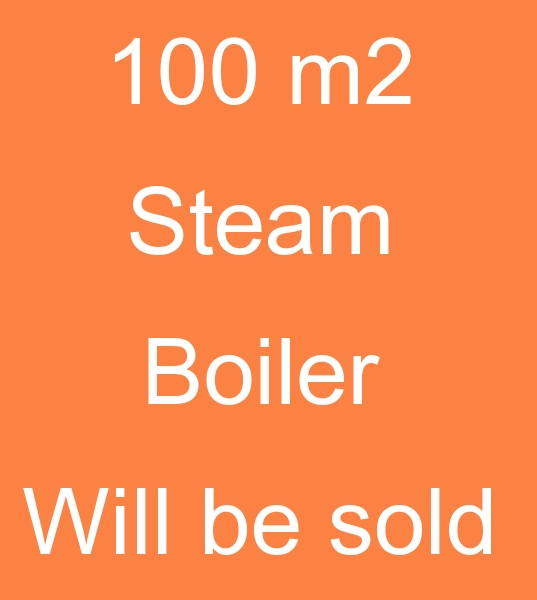 100 m2 Steam boiler will be sold<br><br>100 m2 Second hand Steam boiler will be sold <br><br>We can supply steam boilers at your desired capacities